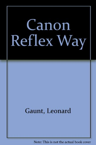 9780240512204: Canon Reflex Way