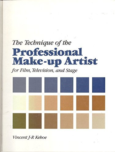 The Technique of the Professional Make-up Artist: Vincent J-R Kehoe