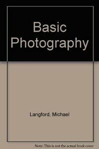 9780240512570: Basic Photography
