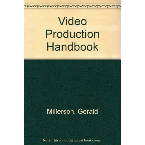 9780240512600: Video Production Handbook