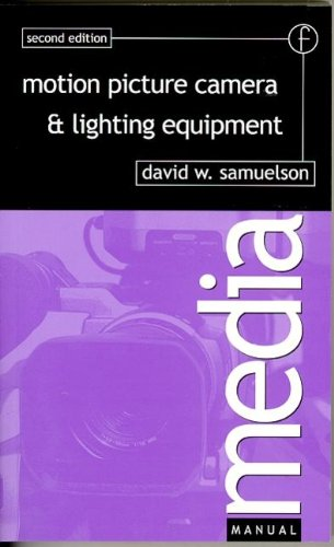 9780240512617: Motion Picture Camera and Lighting Equipment