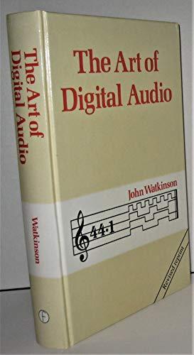 9780240512709: The Art of Digital Audio