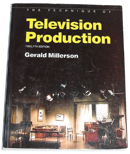 9780240512891: The Technique of Television Production (Library of Communication Techniques)