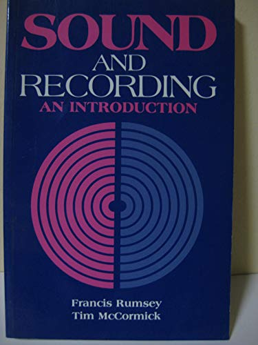 9780240513133: Sound and recording: An introduction