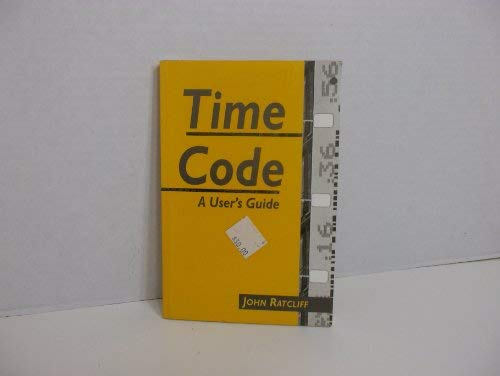 9780240513348: Timecode: A User's Guide