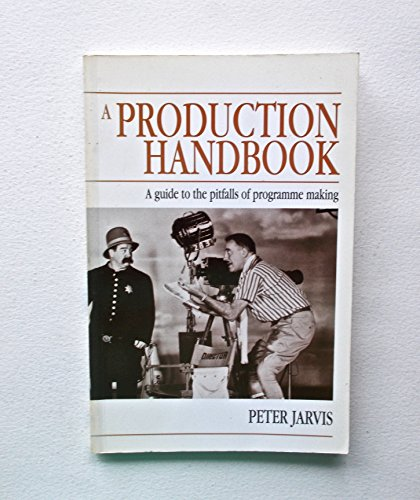 9780240513447: Director's Handbook: A Practical Guide to Do's and Don'ts for Programme Makers