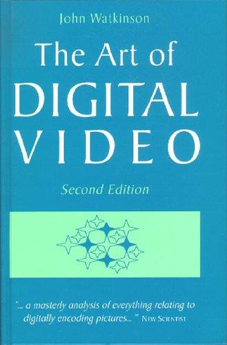 9780240513690: The Art of Digital Video