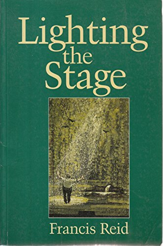 9780240513751: Lighting the Stage: A Lighting Designer's Experiences