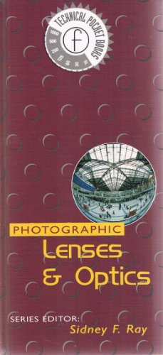 9780240513874: Photographic Lenses and Optics (Technical Pocket Book)