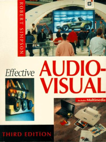 9780240514161: Effective Audio Visual, Third Edition