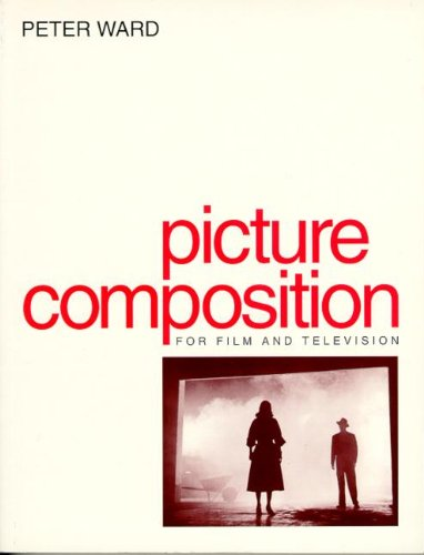 9780240514215: Picture Composition for Film and Video