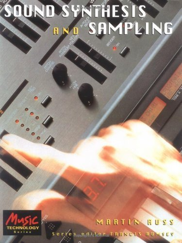 9780240514291: Sound Synthesis and Sampling (Music Technology)
