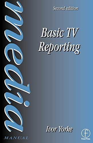 9780240514345: Basic TV Reporting (Media Manual)