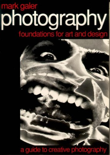 9780240514383: Photography: Foundations for Art and Design: Foundations for Art and Design - A Guide to Creative Photography