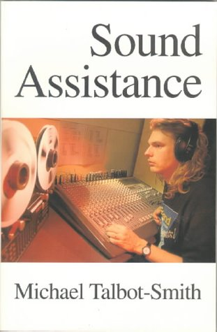 9780240514390: Sound Assistance (Music Technology)