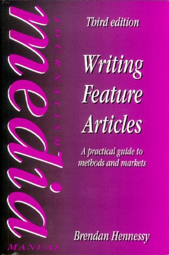 9780240514710: Writing Feature Articles (Focal Press Journalism)