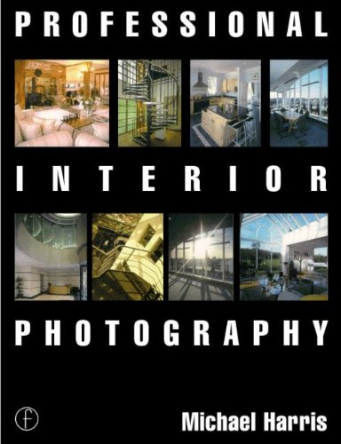 9780240514758: Professional Interior Photography (Professional Photography Series)