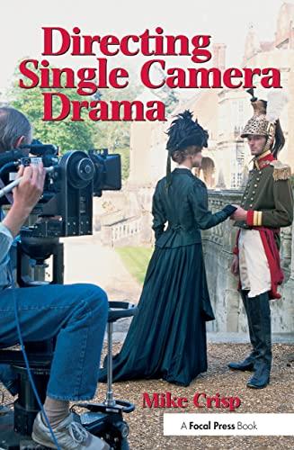 9780240514789: Directing Single Camera Drama