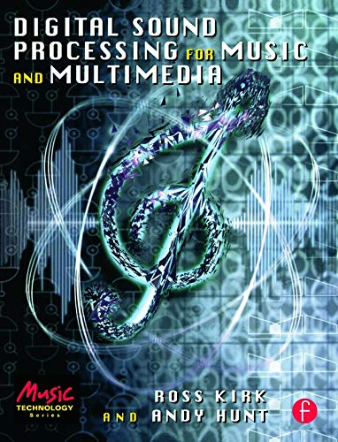 9780240515069: Digital Sound Processing for Music and Multimedia (Music Technology)