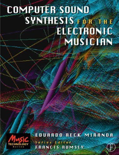 9780240515175: Computer Sound Synthesis for the Electronic Musician
