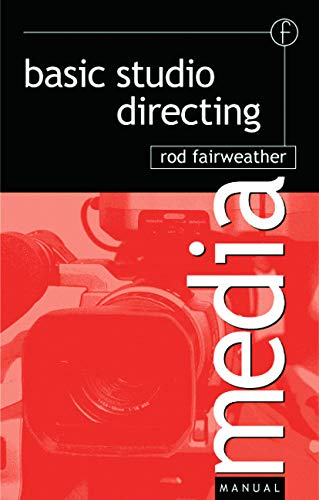9780240515250: Basic Studio Directing (Media Manuals)