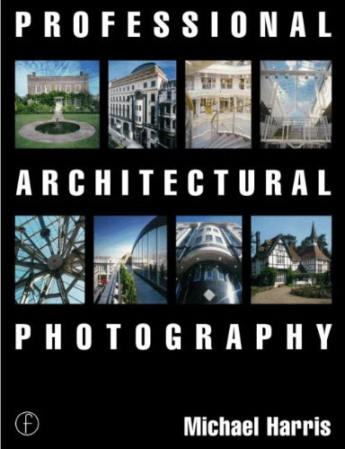 9780240515328: Professional Architectural Photography (Professional Photography Series)
