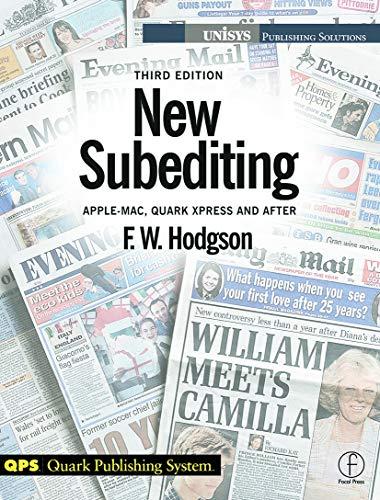 New Subediting: For Quark Users (Media Manuals Ser): Hodgson, F W