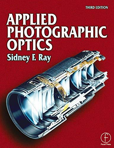 9780240515403: Applied Photographic Optics