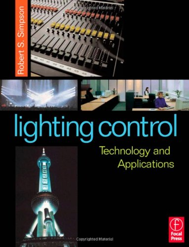 9780240515663: Lighting Control: Technology and Applications