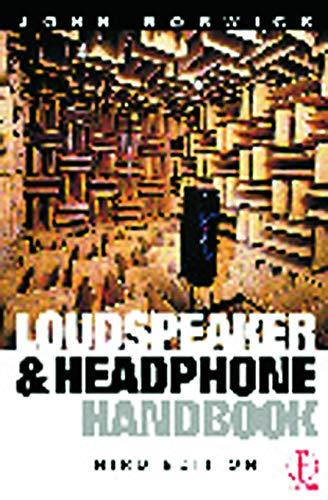 9780240515786: Loudspeaker and Headphone Handbook