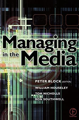 9780240515991: Managing in the Media
