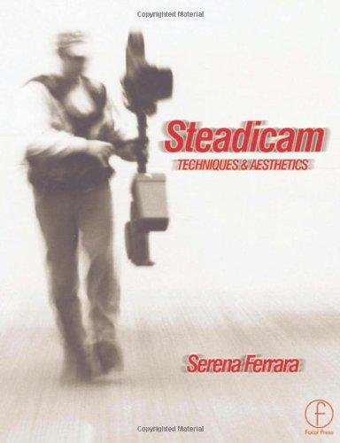 9780240516073: Steadicam: Techniques and aesthetics