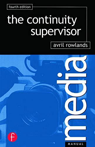 9780240516134: Continuity Supervisor (Media Manuals)