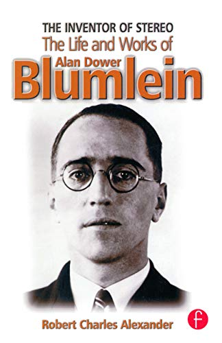 9780240516288: The Inventor of Stereo: The Life and Works of Alan Dower Blumlein