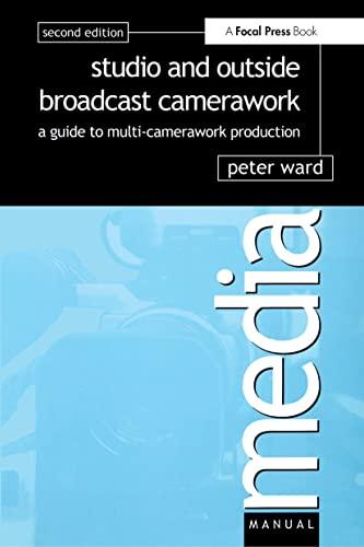 9780240516493: Studio and Outside Broadcast Camerawork (Media Manual)