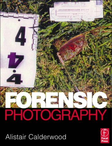 9780240516639: Forensic Photography