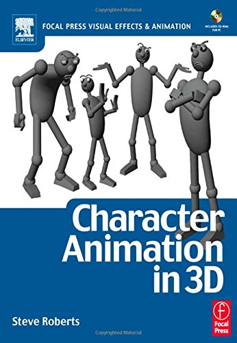 9780240516653: Character Animation in 3D, : Use traditional drawing techniques to produce stunning CGI animation (Focal Press Visual Effects and Animation)