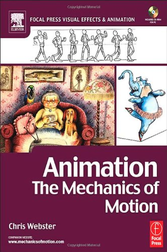 9780240516660: Animation: The Mechanics of Motion