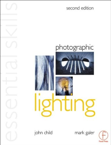 9780240516707: Photographic Lighting: Essential Skills (Photography Essential Skills)