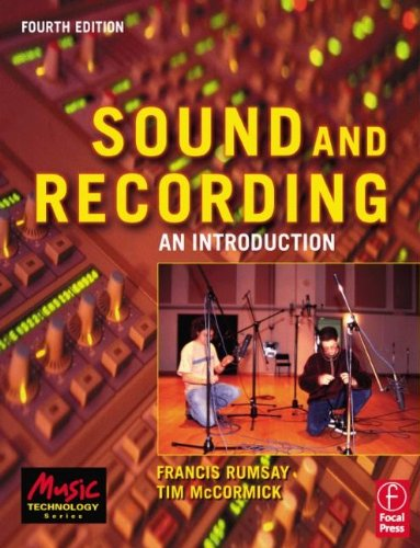 9780240516806: Sound and Recording: An Introduction (Music Technology)