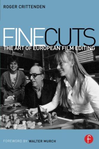 9780240516844: Fine Cuts: The Art of European Film Editing