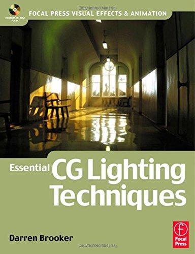 9780240516899: Essential CG Lighting Techniques