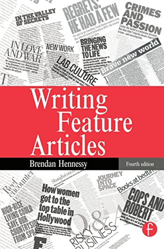 9780240516912: Writing Feature Articles