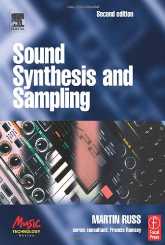 9780240516929: Sound Synthesis and Sampling (Music Technology)