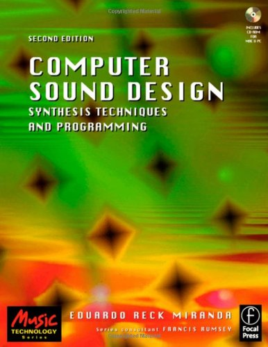 9780240516936: Computer Sound Design: Synthesis techniques and programming (Music Technology)