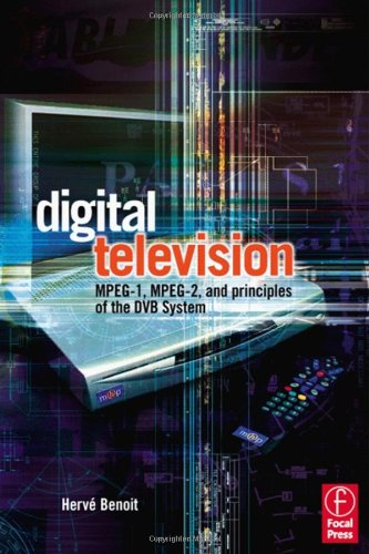 9780240516950: Digital Television: MPEG-1, MPEG-2 and Principles of the DVB System