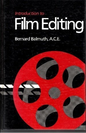 9780240517179: Introduction to Film Editing