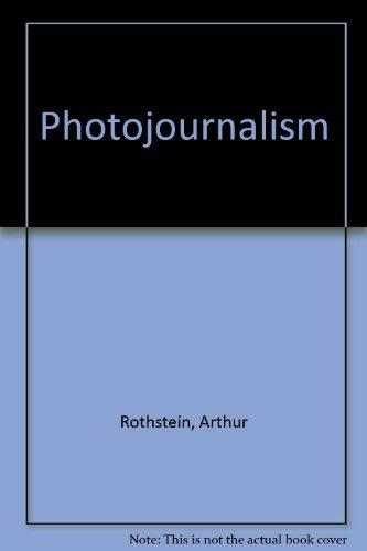 9780240517285: Photojournalism