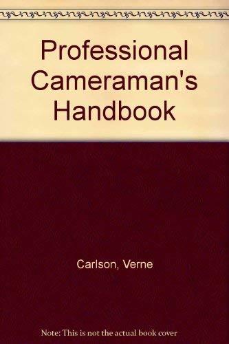 9780240517827: Professional Cameraman's Handbook