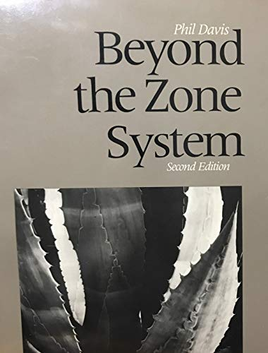 9780240517971: Beyond the Zone System [second edition]